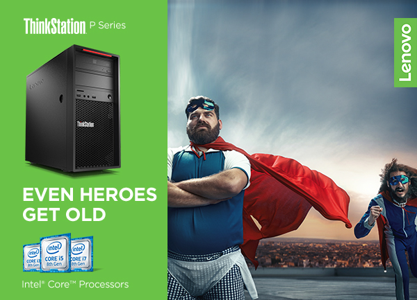 thinkstation p series, even heroes get old