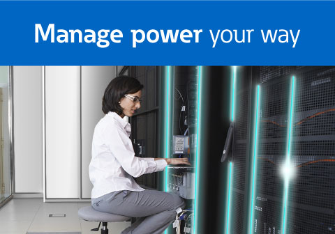 Manage power your way